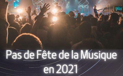 Fête de la Musique , non organisée en 2021